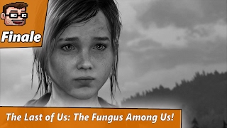 The Last of Us: The Fungus Among Us (Finale)