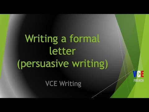 Writing a formal letter (persuasive writing) - French VCE text types