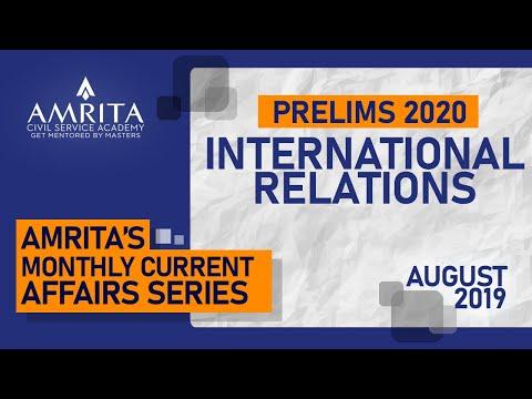 Current Affairs-Aug'19 - International Relations