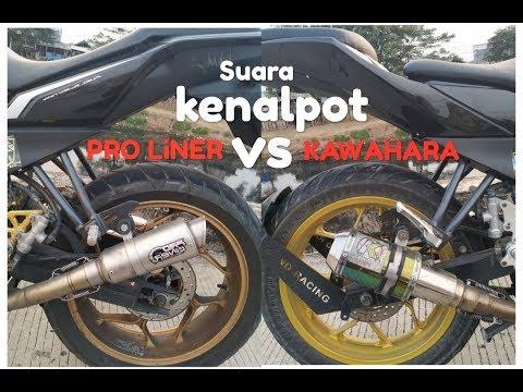SUARA KENALPOT PRO LiNER VS KAWAHARA