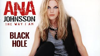 Watch Ana Johnsson Black Hole video
