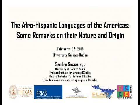 Talk: The Afro-Hispanic Languages of the Americas: Some Remarks on their Nature and Origin
