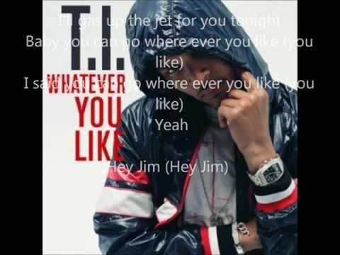 T.I- Whatever You Like (Dirty)