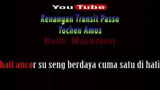 Karaoke || Kenangan Transit Passo - Yochen Amos
