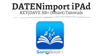 (ST) SongBook+ Datenimport aus der Cloud, Mail, iPad intern