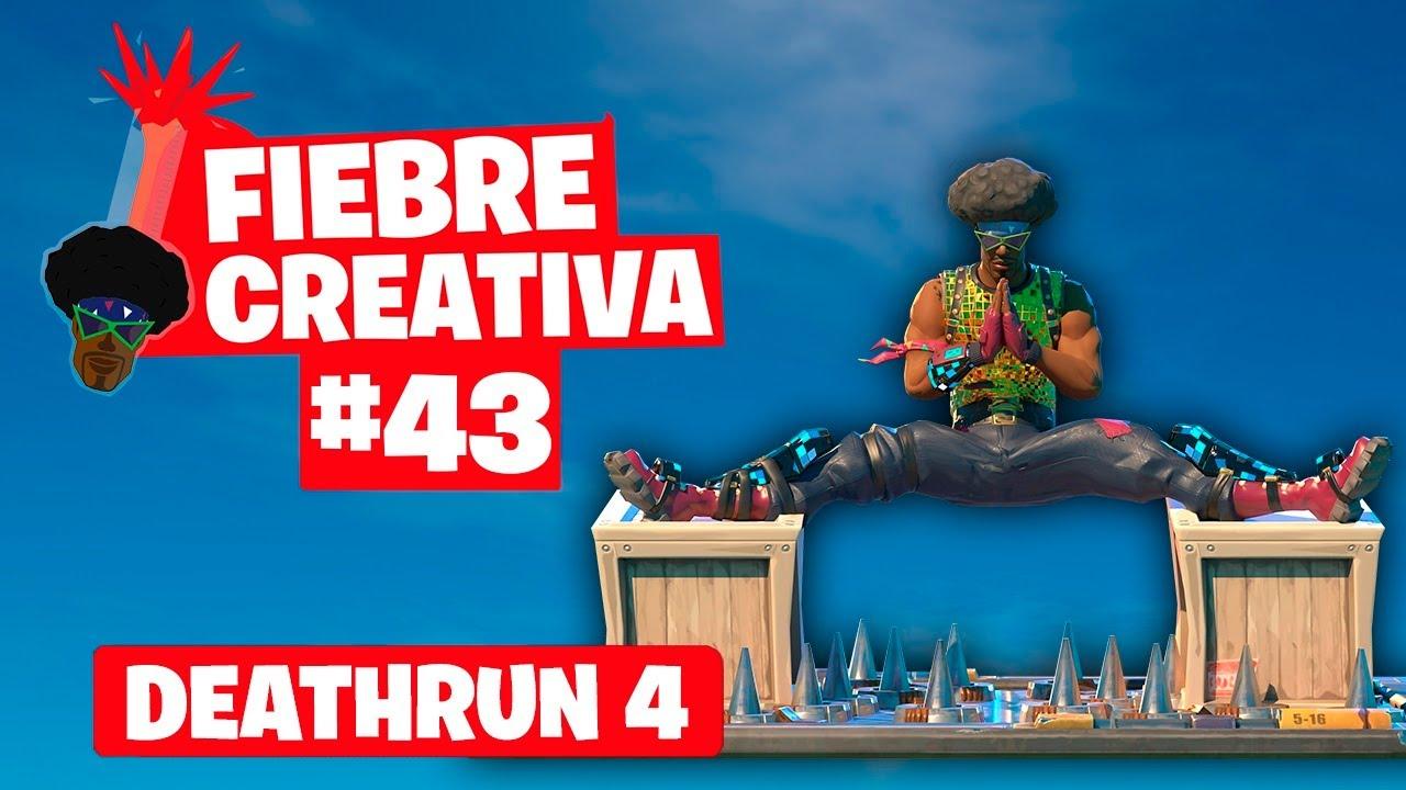 DEATHRUN - Fortnite Fiebre Creativa - Episodio 43