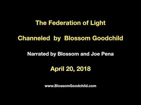 The Event - Bringing it to You - Blossom Goodchild channels the Federation of Light - April 20, 2018