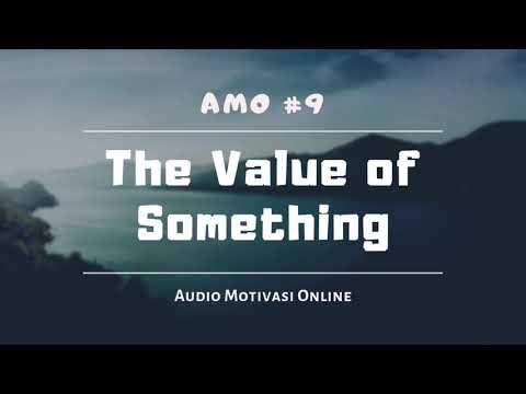motivasi-hidup-sukses-2019-:-the-value-of-something- -edisi-ramadhan-2019