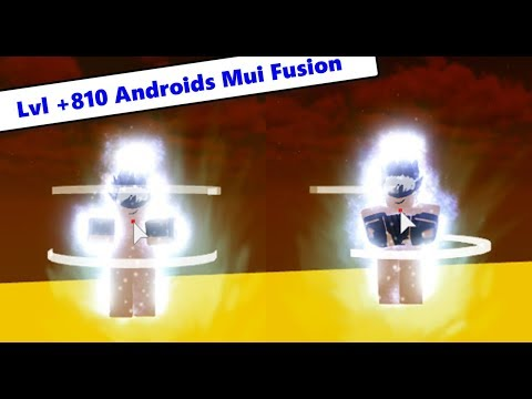 Lvl 810 Androids Fusion (Mui & Ui) | Dragon Ball Z Final Stand