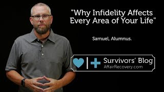 Why Infidelity Affects Every Area of Your Life