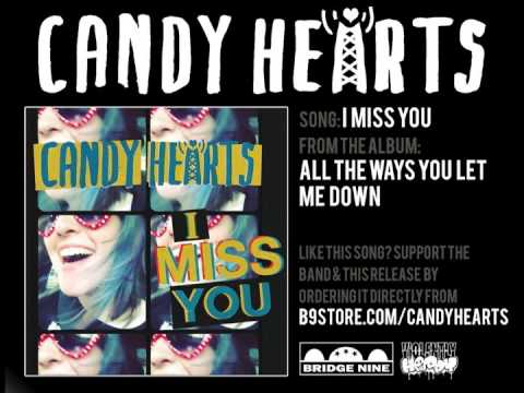 Candy Hearts - I Miss You mp3