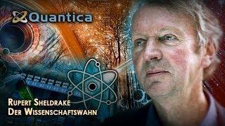 Der Wissenschaftswahn - Rupert Sheldrake