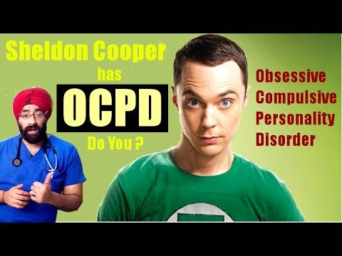 Living with Obsessive Compulsive Personality Disorder (OCPD) Like Sheldon cooper? (ENG) Dr.Education