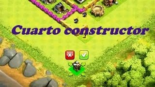 Cuarto constructor Clash of Clans