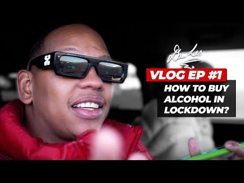 Da L.E.S VLOG EP #1 - How To Buy Alcohol in Lockdown?