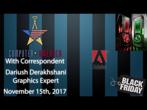 Dariush Derakhshani, Graphics Expert, Talks Adobe, Black Friday, Titan Xp