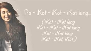 Repeat youtube video Sarah Geronimo   iKot iKot Lyrics
