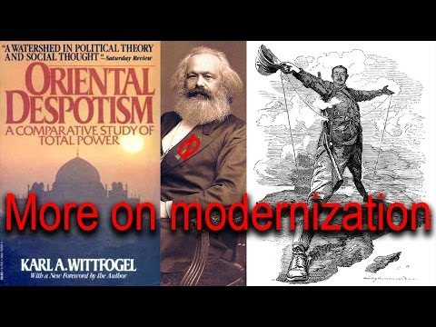Oriental Despotism - the problem with Modernization theory | Why the West is Strong