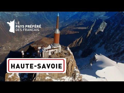 HAUTE SAVOIE - Les 100 lieux qu'il faut voir - Documentaire complet