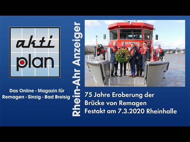 75 Jahre Eroberung der Brücke von Remagen