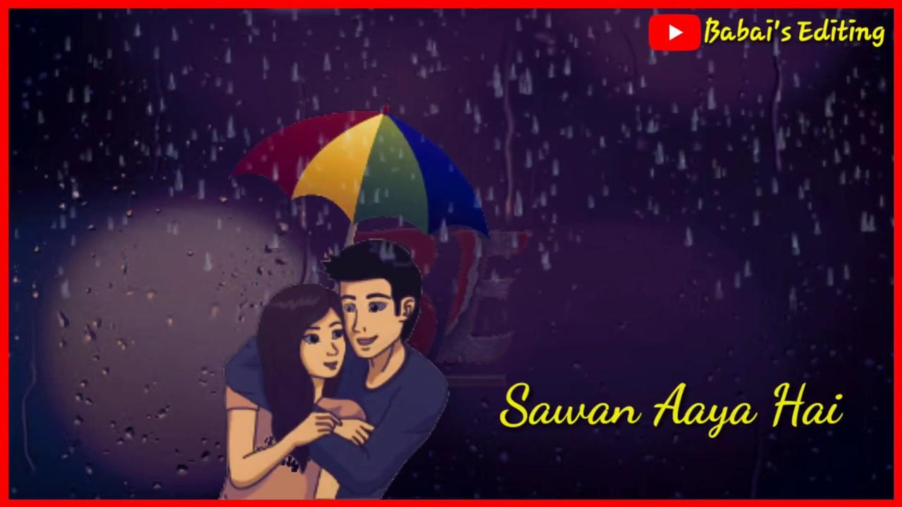 Mohabbat Barsa Dena Tu || Sawan Aaya Hai || Romantic Love Status || Babai Editing ||