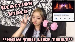 BLACKPINK HOW YOU LIKE THAT MV REACTION || Mitch unnie
