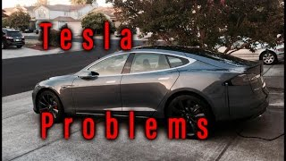 My Tesla Problems