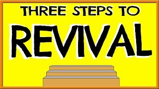 3 Steps to Revival in Christianity