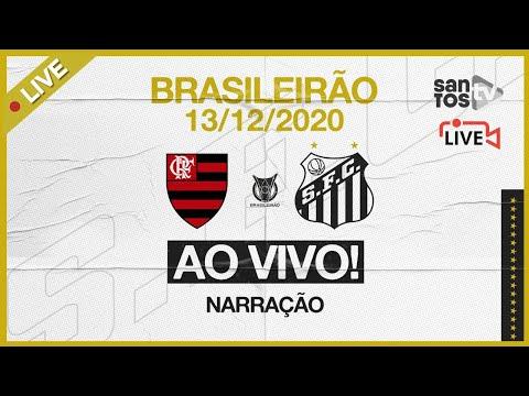 🔴 AO VIVO: FLAMENGO x SANTOS | BRASILEIRÃO (13/12/20)