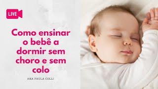 Como ensinar o bebê/criança a dormir sem colo