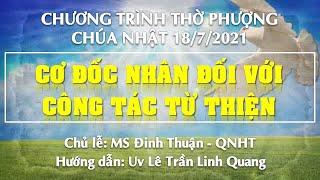 HTTL PHAN THIẾT - Chương trình thờ phượng Chúa - 18/07/2021