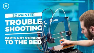3D Printer Troubleshooing Guide: Parts Not Sticking to the Bed