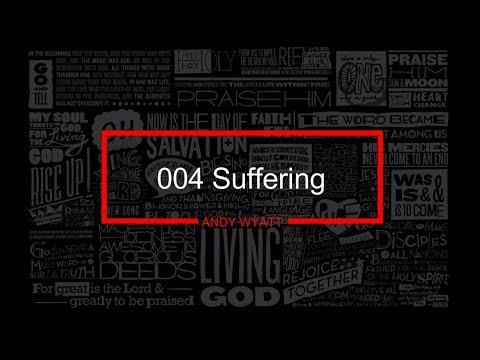 004 Suffering - Andy Wyatt