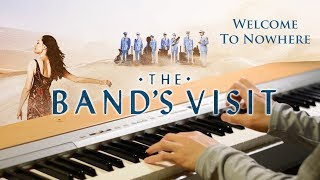 Welcome to Nowhere | The Band's Visit (Piano with Lyrics)