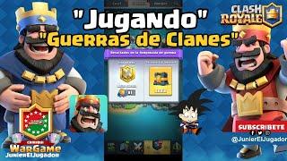 Clash Royale Android Jugando Guerras de Clanes :)