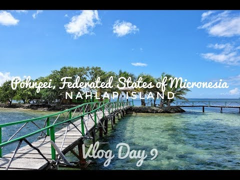 Nahlap Island, Pohnpei - Federated States of Micronesia | Vlog Day 9