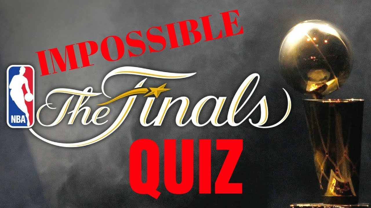 The Ultimate Nba Finals Quiz Impossible 2007 2017 Youtube