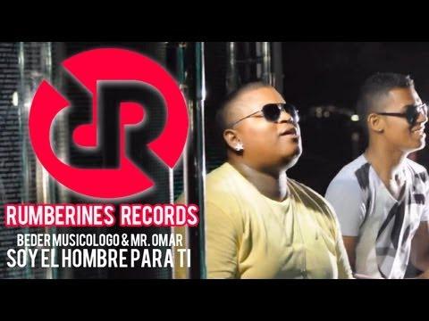 Soy El Hombre Para Ti  ( Beder Musicologo  feat  Mr. Omar El Apache )