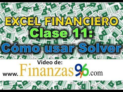 Cómo usar Solver - Clase 11 - Excel Financiero