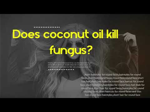 does-coconut-oil-kill-fungus?-how-do-you-get-rid-of-a-fungal-infection-in-hair?