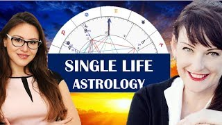 Why Am I Single? The Astrology of SINGLE LIFE . The Spiritual Reasons for Being Single & How to HEAL