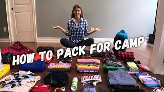 How to Pack for Camp - Part I