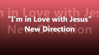 New direction singing i'm in love with jesus