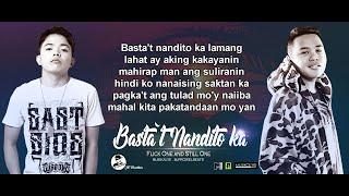 Basta`t Nandito Ka - Flickt One And Still One (lyrics Video)
