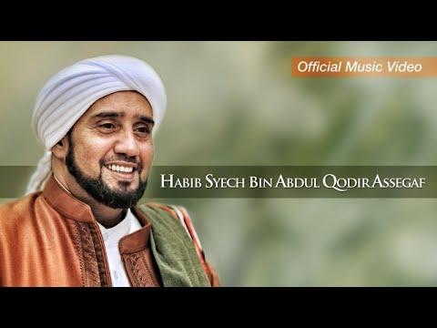 Habib Syech Bin Abdul Qodir Assegaf Ya Rosulullah Salamun Alaik Official Music Video