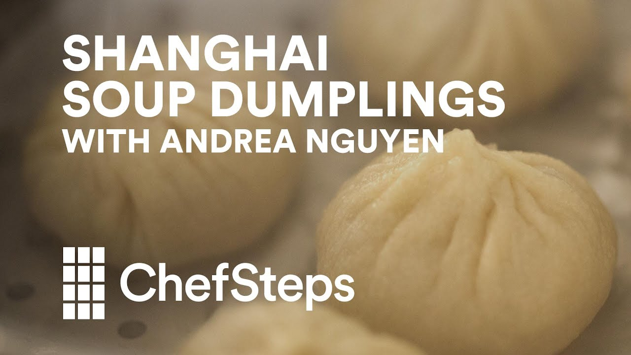 How to Make Shanghai Soup Dumplings, with Andrea Nguyen