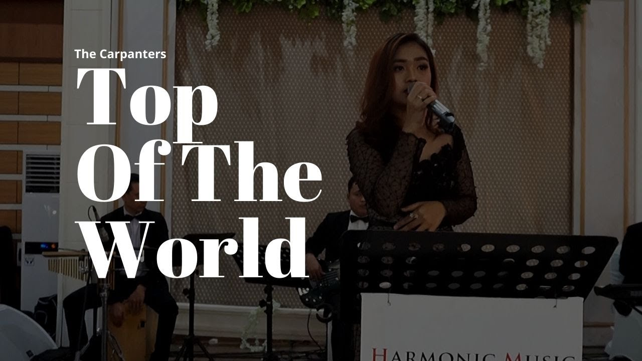 The Carpenters - Top Of The World (Cover) by Harmonic Music - YouTube