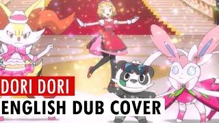 DORI DORI (DreamDream) - Pokémon XY ED 3 - ENGLISH Cover | Nagi-chan