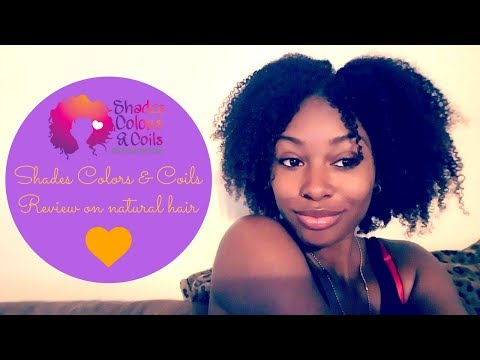 Shades,Colors & Coils review on natural hair