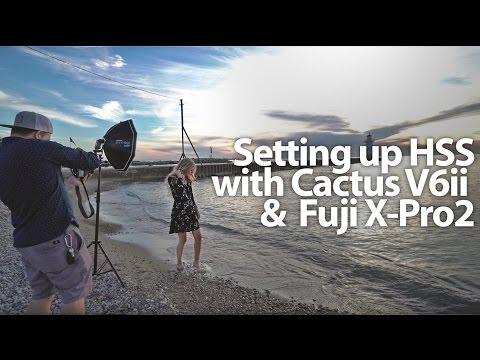 Setting up Cactus V6 ii w/ Fuji X-Pro2 HSS off camera flash - in 4k